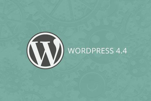 Wordpress 4.4 - что нового, характеристики, особенности