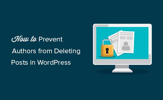 Запрет на удаление статей авторами в WordPress